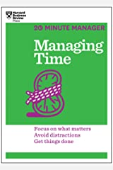 Managing Time (HBR 20-Minute Manager Series) Kindle Edition