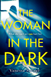 The Woman in the Dark: The must-read addictive thriller of 2019