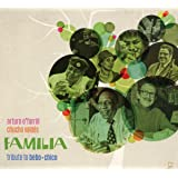 Familia: Tribute To Bebo And Chico