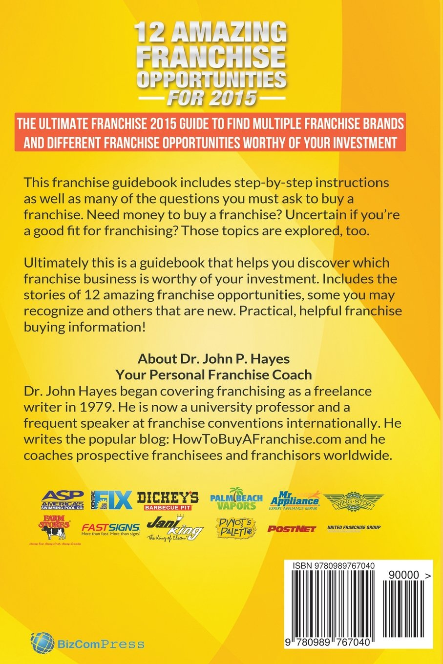 12 amazing franchise opportunities for 2015 dr john p hayes 12 amazing franchise opportunities for 2015 dr john p hayes 9780989767040 amazon com books