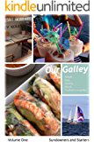 Our Galley: Sundowners and Starters