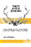 30 Days of Rewilding: Find your place in nature and watch your family bloom