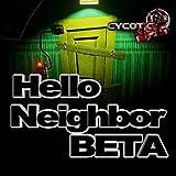 Hello Neighbor Beta