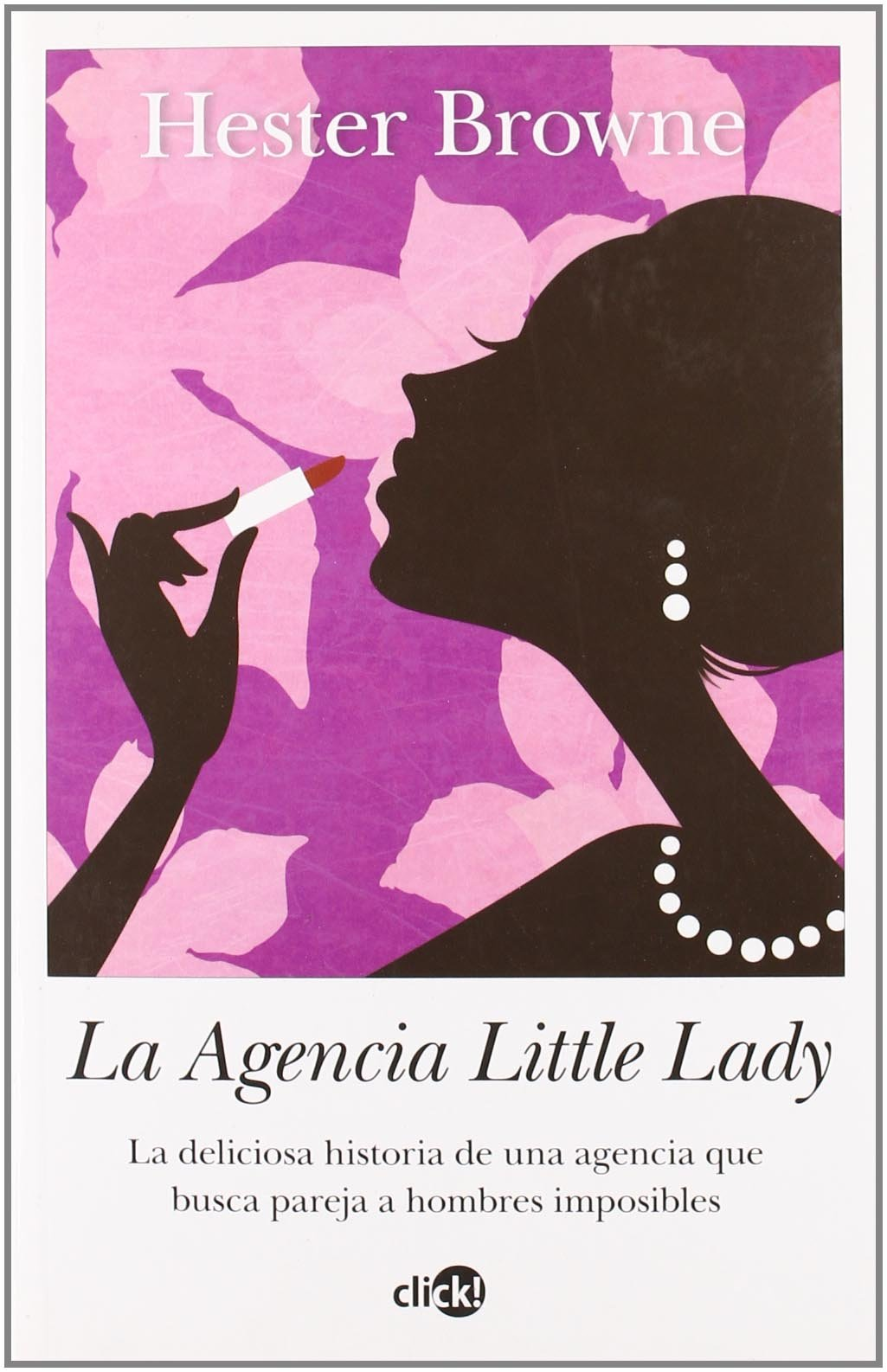 La agencia little lady/ The Little Lady Agency (Spanish Edition) by Arcopress