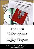 The First Philosophers: Pathways Program C. Ancient Philosophy (Pathways to Philosophy Book 3)