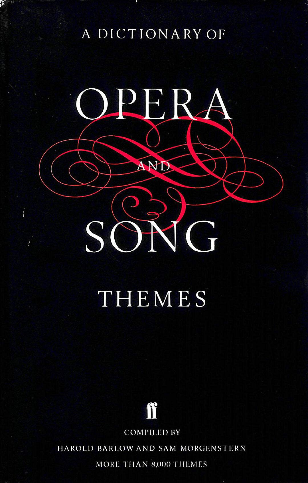 A Dictionary of Opera and Song Themes: Amazon co uk: Harold