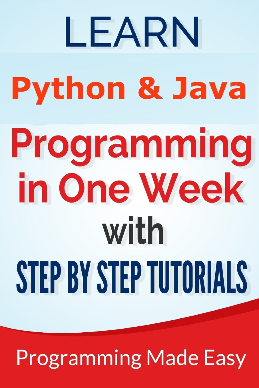 Download Python & Java: Learn Python and Java Programming in One Week With Step by Step T PDF