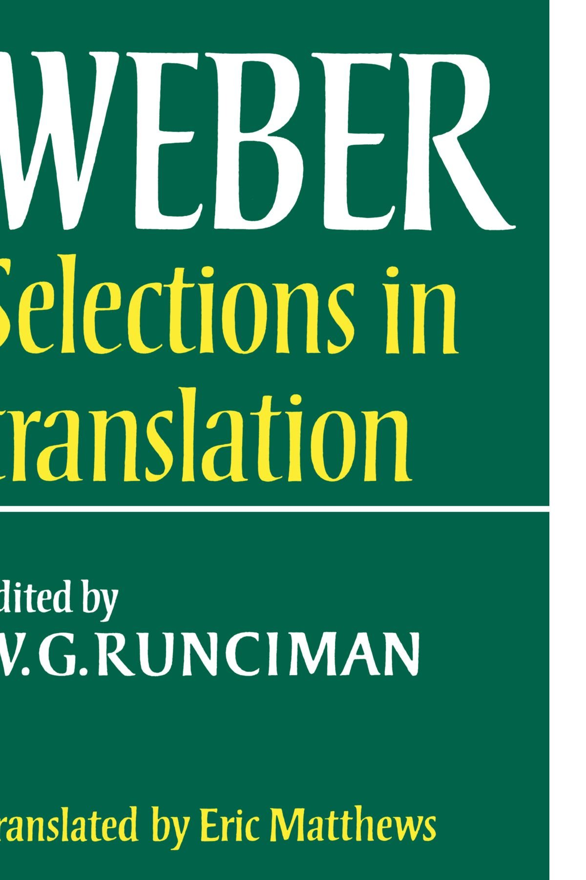 Max Weber: Selections in Translation: Amazon.co.uk: Max Weber, W. G.  Runciman, E. Matthews: 9780521292689: Books