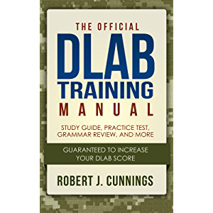 The Official DLAB Training Manual: Study Guide and Practice Test: The Best Tips and Tricks to Raising Your DLAB Score