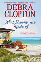 What Dreams are Made of (Star Gazer Inn of Corpus Christi Bay Book 2) Kindle Edition