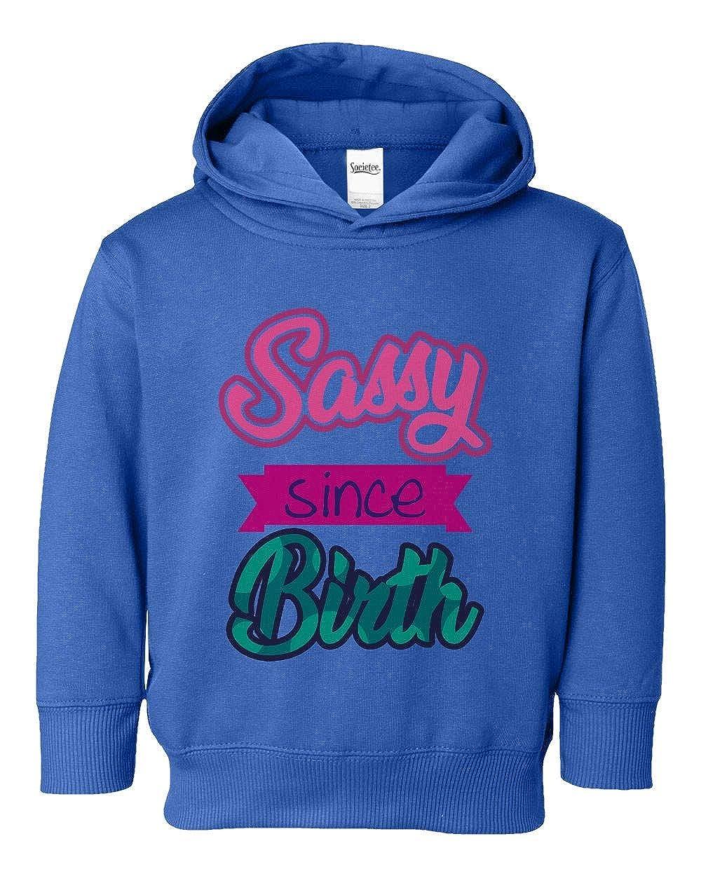 Societee Girls Sassy Since Birth Graphic Girls Boys Toddler Hooded Sweatshirt