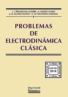 Problemas de electrodinámica clásica. 2ª edición (Manual Universitario 73-2)