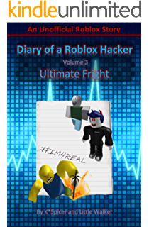 Hacking Through Roblox Serving Hopping Adventures Book 1