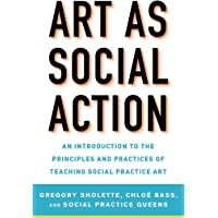 Scholette, G: Art as Social Action