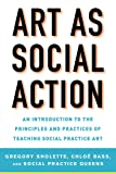 Art as Social Action: An Introduction to the