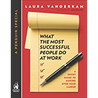 What the Most Successful People Do at Work (English Edition)