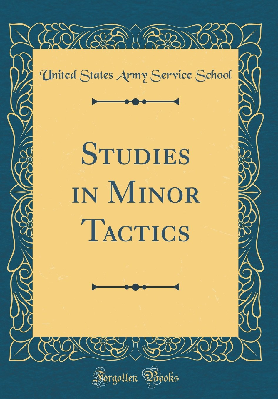 Studies in Minor Tactics (Classic Reprint) pdf epub