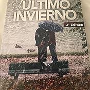 Amazon.com: El último invierno: Una historia de amor y ...