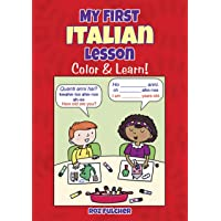 My First Italian Lesson: Color & Learn! (Dover Children's Bilingual Coloring Book)