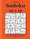 Sudoku 16 x 16: 100 Sudoku puzzles Volume 1