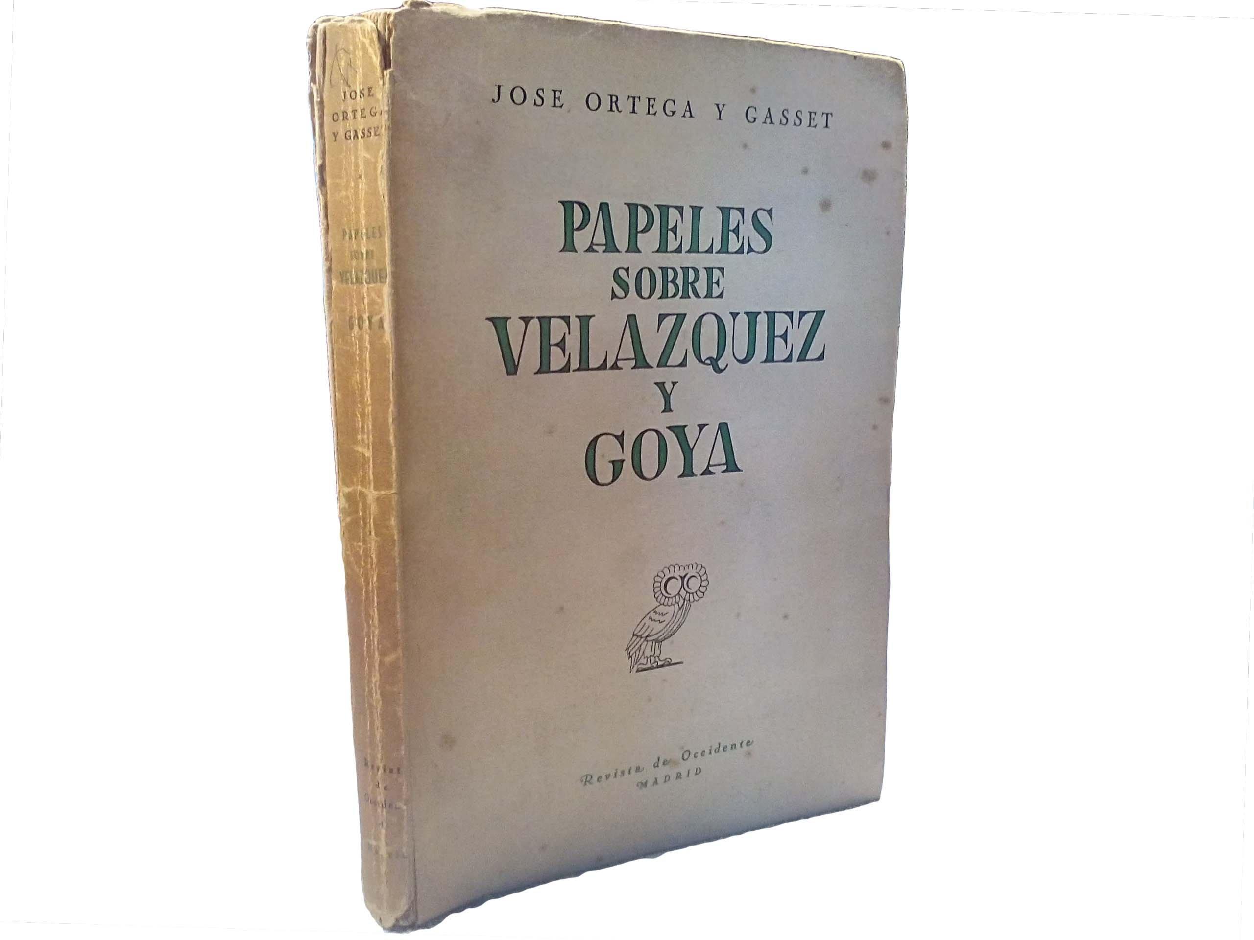 Papeles sobre Velazquez y Goya: Amazon.es: Jose Ortega y Gasset ...