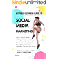 A Fitness Business Guide to Social Media Marketing 2020: 150 + Social Media writing prompts, hashtags, photo and video ideas for posting on Facebook, LinkedIn, Twitter, and more!