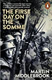 The First Day on the Somme: 1 July 1916