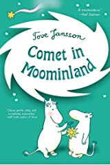 Comet in Moominland: Can Moomintroll save his beloved valley? (Moomins Book 2) Kindle Edition