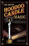 The Art of Hoodoo Candle Magic