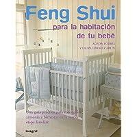 Feng Shui para la habitación de tu bebé (Spanish Edition)