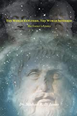 The World Explored, the World Suffered: The Exeter Lectures Paperback