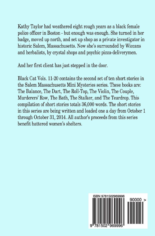 Amazon.com: Black Cat Vols. 11-20 - The Salem Massachusetts Mini Mysteries  (9781502969996): Lisa Shea: Books