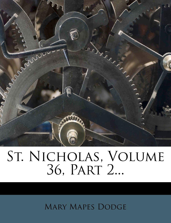 Download St. Nicholas, Volume 36, Part 2... PDF