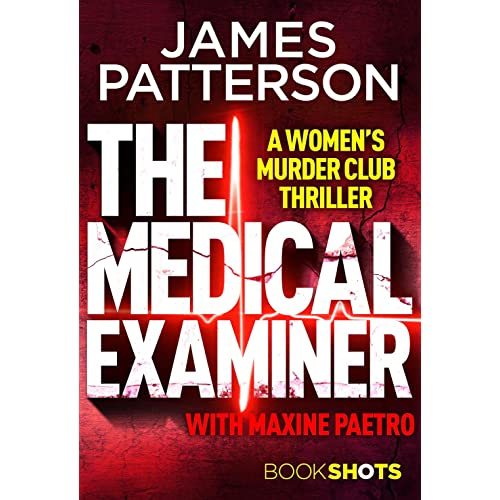 The Medical Examiner: BookShots (A Women's Murder Club Thriller)