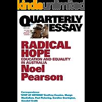 Quarterly Essay 35 Radical Hope: Education & Equality in Australia