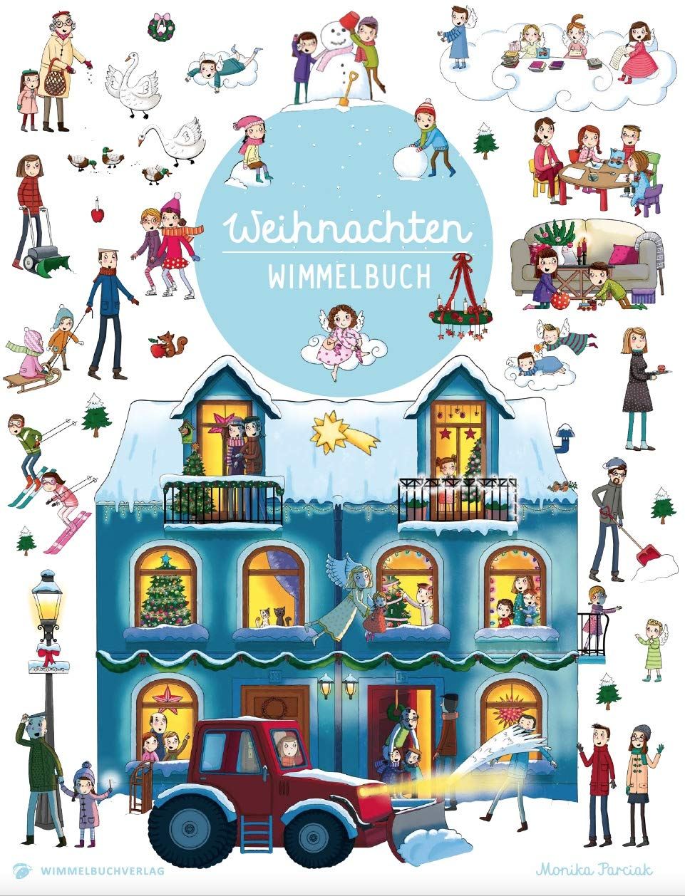 Wimmelbuch Weihnachten: ab 2 Jahre Pappbilderbuch – 28. September 2018 Monika Parciak Wimmelbuchverlag 3947188293 Papp-Bilderbuch