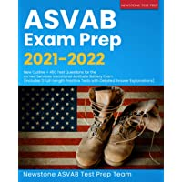 ASVAB Exam Prep 2021-2022: New Outline + 450 Test Questions for the Armed Services Vocational Aptitude Battery Exam…