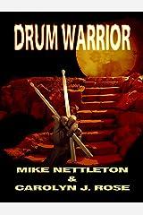Drum Warrior Kindle Edition