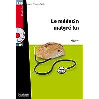 Le Médecin malgré lui + CD Audio MP3: