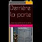 Derrière la porte: L'inceste, survivre et renaître (Collection Témoins)