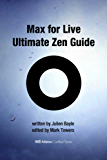 Max for Live Ultimate Zen Guide (English Edition)