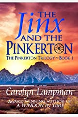The Jinx and the Pinkerton: The Pinkerton Trilogy Book 1 Kindle Edition