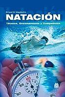 Natación: Técnica Entrenamiento Y Competición