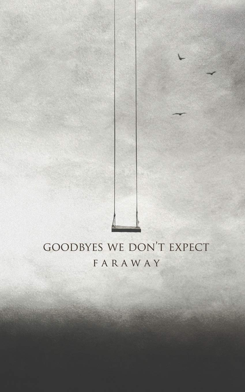 Goodbyes We Don't Expect