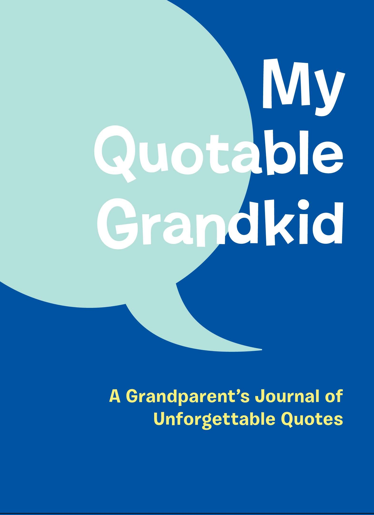 Amazon My Quotable Grandkid A Grandparents Journal Of
