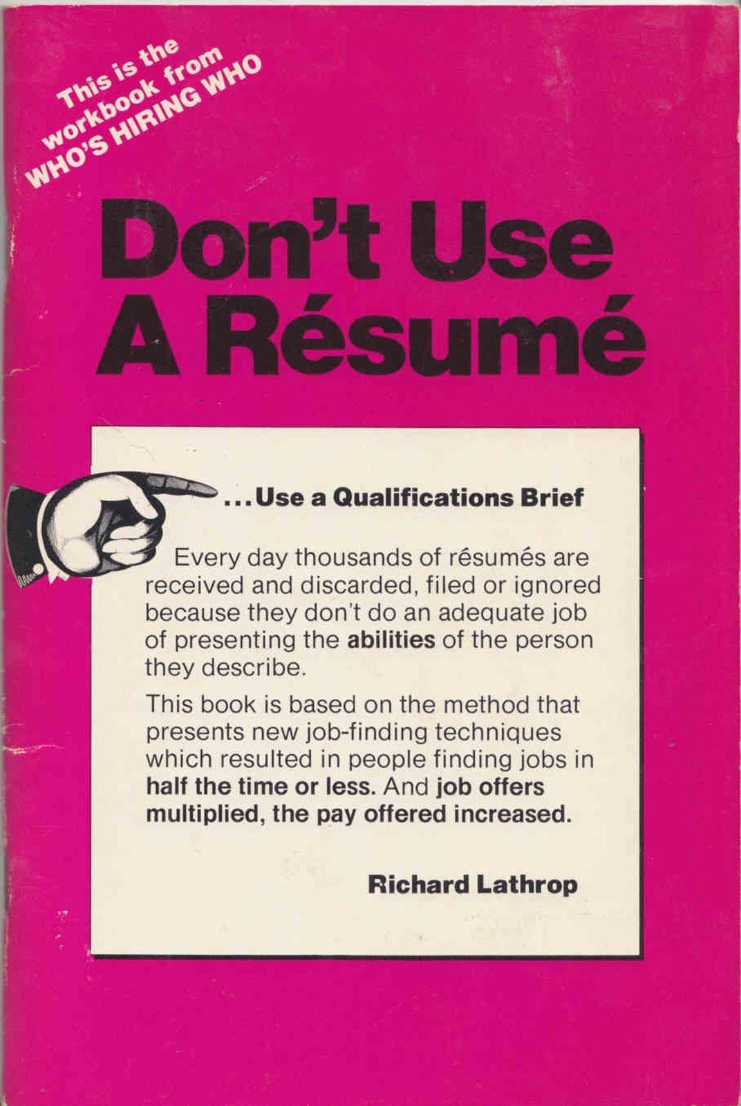 Do Not Use A Resume Use A Qualifications Brief Richard Lathrop