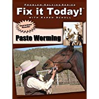 Fix it Today! Paste Worming