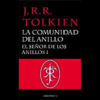 El Señor de los Anillos, I. La Comunidad del Anillo (Libros de El Señor de los Anillos nº 1) (Spanish Edition)