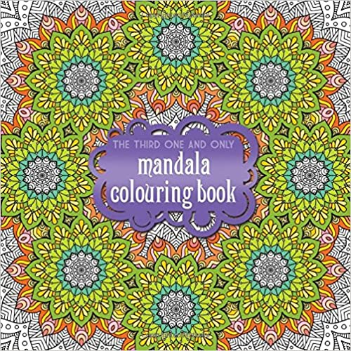 The Third One And Only Mandala Colouring Book 2015 por Phoenix Yard Books epub