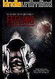 FEELING: Uma história de amor e sangue